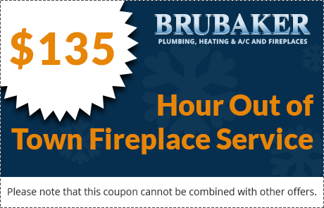 $135/Hour Out of Town Fireplace Service